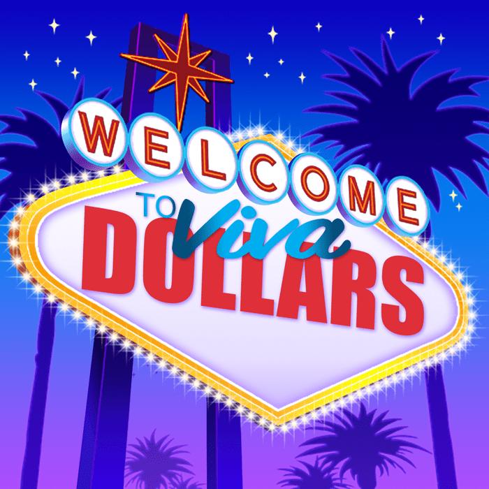 Viva Dollar$ – Xtra Choice